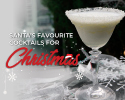 Santa's favourite cocktails for Christmas 2019