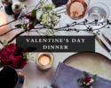 Valentine's Day Dinner at the Embassy Room