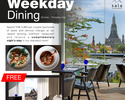 WEEKDAY DINING (Sunday-Thursday)