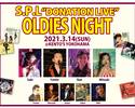 """OLDIES NIGHT~S.P.L""""DONATION LIVE""""~"""
